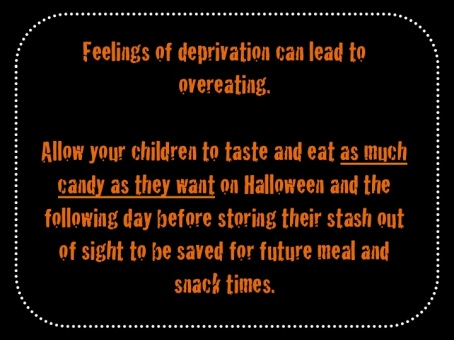 Halloween Tip by Blair Mize, RD: Deprivation often leads to overeating. Here's a strategy to prevent feelings of deprivation.