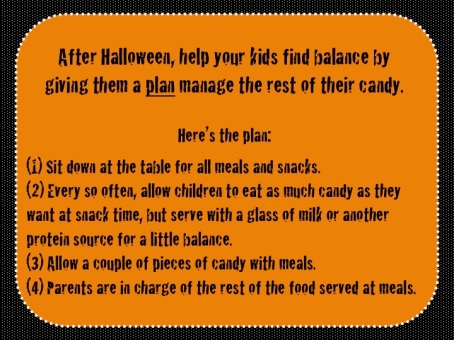 Halloween Tip by Blair Mize, RD: Have a plan to help your kids manage their candy.